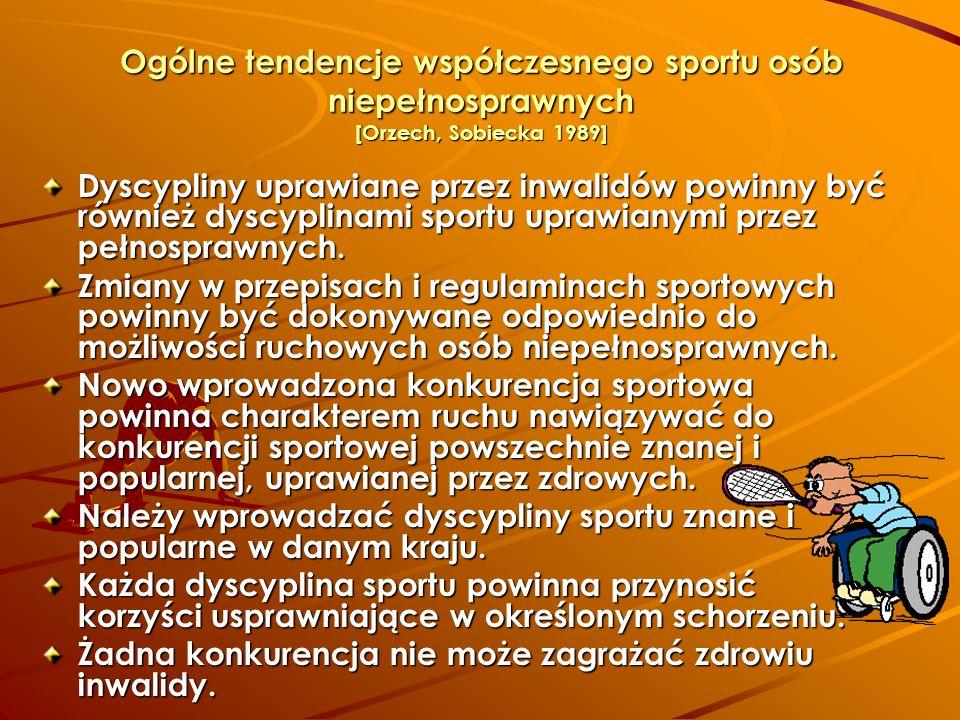 Ogólne tendencje współczesnego sportu osób niepełnosprawnych [Orzech, Sobiecka 1989]